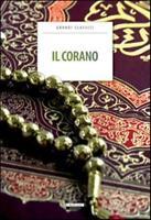 IL SACRO CORANO - CRESCERE EDITORE VERSIONE INTEGRALE IN ITALIANO