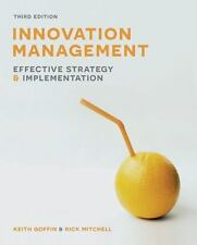 Innovation Management : Effective Strategy and Implementation: By Goffin, Kei...