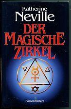 Katherine Neville - Der magische Zirkel