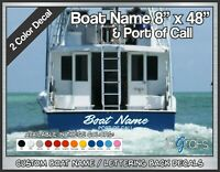 "Custom Boat Name & POC Decals 8"" x 48"" 2 Color"