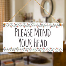 PLEASE MIND YOUR HEAD - Functional Caution Low Ceiling Warning Sign