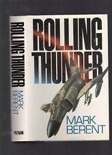 Rolling Thunder (VN War aviation fiction), Mark Barent, 1989 Signed 1st ed w/DJ