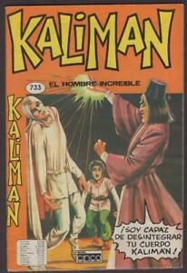 Kaliman el hombre increible  soy capaz de desintegrar tu cuerpo comic book # 733
