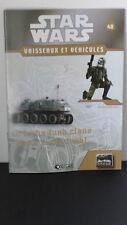 Star Wars -Le turbo tank clone - N°48  - 2009 - neuf - Atlas