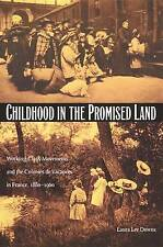 Childhood in the Promised Land: Working-Class Movements and the Colonies de Vaca