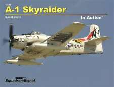 A-1 Skyraider in Action (2017 edition) (Squadron Signal 10246)