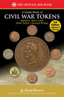 New 3rd Edition 2018 Civil War Token Book by Q David Bowers 500 Page Price Guide