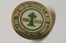 More details for celtic glasgow 2003 pins badge