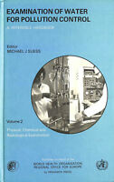 Examination of Water for Pollution Control: A Reference Handbook by Suess, M.J.