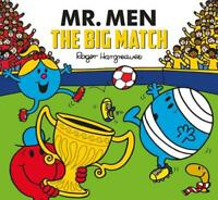 Mr. Men: The Big Match (Mr. Men and Little Miss Picture Books), Hargreaves, Adam