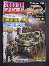 Revue Steel Masters N°82 Diorama 1/35 M12 A LA 2e DB