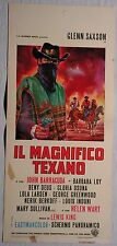 Locandina IL MAGNIFICO TEXANO 1967 GLENN SAXON JOHN BARRACUDA LOLA LARSEN