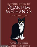 Introduction to Quantum Mechanics by David Griffiths 3rd Int'l Edition Paperback