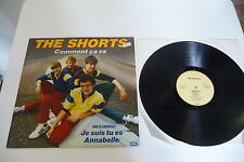 THE SHORTS LP COMMENT CA VA .EMI HOLLAND.