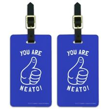 You Are Neato Cool Funny Humor Luggage ID Tags Carry-On Cards - Set of 2