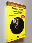 Thomas HARRIS - HANNIBAL LECTER LE ORIGINI , Giallo Mondadori n. 3000 (2010)