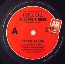 "PETER ALLEN - I Still Call Australia Home  7"" 45 single UK 1980 RARE made in Oz"