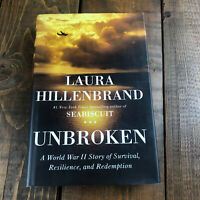 Unbroken by Laura Hillenbrand A World War 2 Story of Survival Resilience and...