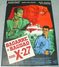 Affiche de cinéma : BAGARRE A BAGDAD POUR X-27 de PAOLO BIANCHINI