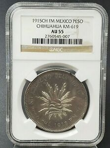 1915 CH FM Mexico Peso NGC AU55 Revolutionary Chihuahua Coin About UNC Certified