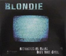 BLONDIE ~ Nothing Is Real But The Girl