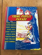 """1946 """"YOUNG PEOPLE'S PARADE"""" ILLUSTRATED LARGE CHILDRENS HARDBACK BOOK"""