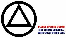 """Alcoholics Anonymous Symbol Graphic Die Cut decal sticker Car Truck Boat Wall 9"""""""