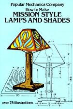 How to Make Mission Style Lamps and Shades (Dover