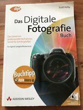 Digitale Fotografie - Das Buch von Scott Kelby (2006, Taschenbuch)