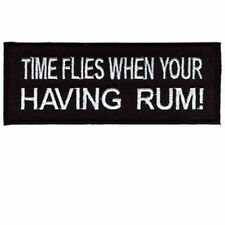 Time Flies When You're Having RUM Fun Drinking Embroidered Biker Patch PAT-2287