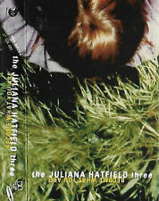 JULIANA HATFIELD THREE BECOME WHAT YOU ARE CASSETTE ALBUM ALTERNATIVE ROCK