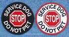 1 SERVICE DOG STOP DO NOT PET PATCH 3in Danny & LuAnns Embroidery assistance