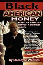 Black American Money by Watkins, Dr. Boyce