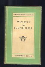 Pearl Buck,La buona terra, Medusa Mondadori 1933 prima edizione R