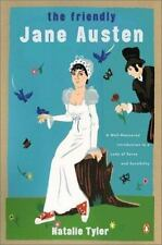 The Friendly Jane Austen: A Well-Mannered Introduction to a Lady of Sense and S