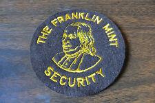 OLD VINTAGE FELT,THE FRANKLIN MINT SECURITY,COMPANY OBSOLETE  LOGO CO PATCH