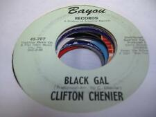 Soul 45 CLIFTON CHENIER Black Gal on Bayou