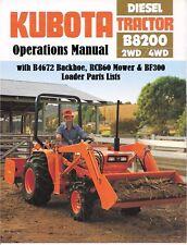 KUBOTA B8200 TRACTOR & RCB-60 MOWER MANUALs w/ B4672 Backhoe BF300A Loader Parts