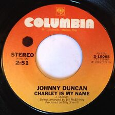 Johnny Duncan 45 Charley Is My Name / Gentle Fire