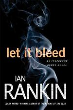 Inspector Rebus Novels: Let It Bleed 7 by Ian Rankin (2009, Paperback)