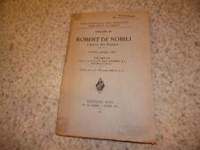 1931.Robert de Nobili l'apôtre des Brahmes.inde.Dahmen
