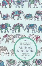 The Little Book of Colouring: Animals Colouring Book - Pocket Art Therapy