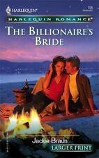 NEW - The Billionaire's Bride by Braun, Jackie