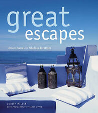 """AS NEW"" Miller, Judith, Great Escapes: Dream Homes in Fabulous Locations, Book"