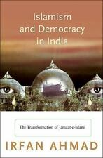 Islamism and Democracy in India: The Transformation of Jamaat-e-Islami Princeto