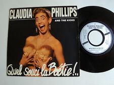 """CLAUDIA PHILLIPS and the KICKS: Quel souci La Boétie! 7"""" 45T 1987 BARCLAY 887353"""