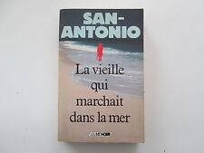 SAN ANTONIO LA VIEILLE QUI MARCHAIT DANS LA MER EO1988 BE/TBE FREDERIC DARD