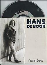 HANS DE BOOY BOOIJ - Groene smart CD SINGLE 2TR CARDSLEEVE 1992 HOLLAND RARE!