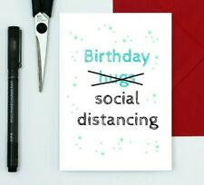 funny birthday card - social distancing card - dry humour card - isolation card