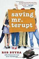 Saving Mr. Terupt,Robert W. Buyea